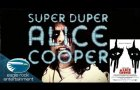 Super Duper Alice Cooper ~ Trailer